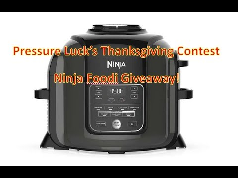 Pressure Luck's Ninja Foodi Thanksgiving Contest